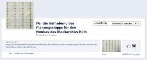"""Facebookseite zur Petition: """"Für die Aufhebung des Planungsstopps für den Neubau des Stadtarchivs Köln"""""""